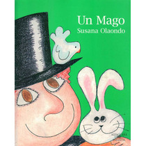 Un Mago - Susana Olaondo