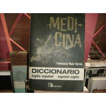 Diccionario De Medicina Bilingue Ingles - Español