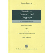 Tratado De Derecho Civil Uruguayo - T. 2 - Gamarra