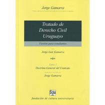 Tratado De Derecho Civil Uruguayo - T. 1 - Gamarra