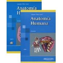 M. Latarjet - Ruiz Liard Anatomía Humana 1 Y 2 Obra Completa