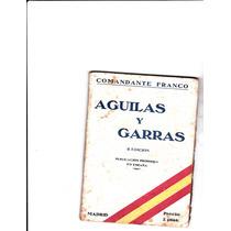 Aguilas Y Garras(comandante Franco)