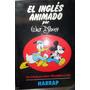 El Ingles Animado Por Walt Disney 1000 Palabras En Ingles