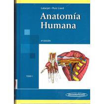 Anatomía Humana 2 Tomos - Latarjet - 4a Edición