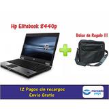Notebook Hp Intel Core I5 2.4 Ghz + 4 Gb + 250 Gb + Bolso