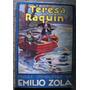 Teresa Raquin Emilio Zola Edicion De 1949 Caratula Dibujada