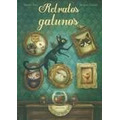 Retratos Gatunos ( Sebastien Perez / Benjamin Lacombe)