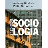 Libro: Sociología - 7ma. Edición ( Giddens - Sutton)