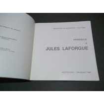 Homenaje A Jules Laforgue Montevideo-uruguay 1987