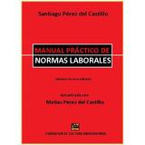 Práctico De Normas Laborales - Santiago Pérez Del Castillo