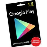 Google Play Store 5 Dolares Tarjeta Gift / Código Original