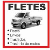 Fletes Baratos, Econòmicos, Mudanzas, Traslado De  Motos,