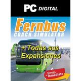 Fernbus Simulator Pc + Expansiones Español Completo Digital