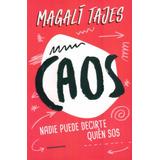 Libro: Caos De Magali Tajes ( Original )