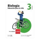 Biologia - Educacion Para La Vida 3  - Valli, Bustos