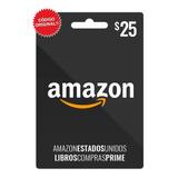Amazon Tarjeta 25 Dólares Prepaga Gift Card Código Original