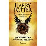 Harry Potter Y El Legado Maldito - J.k. Rowling