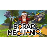 Scrap Mechanic + Online Steam Envio Inmediato