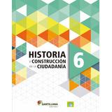 Pack Historia Geografia 6 / Saber Hacer - Santillana