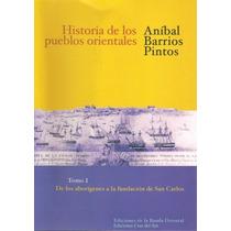 Historia De Los Pueblos Orientales (3 Tomos) -barrios Pintos
