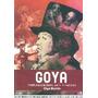 Goya. Pinturas Negras - Olga Martin