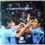 El Año Celeste El Año Del 10 Seleccion Futbol Uruguay 2010