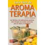 Guía Fácil De Aromaterapia - Christine Wildwood