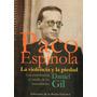 Paco Espinola. La Violencia Y La Piedad - Daniel Gil