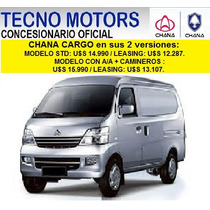 Chana Cargo, Tecno Motors Concesionario Y Servicio Oficial