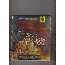 El Lago Y Otros Cuentos / Ray Bradbury