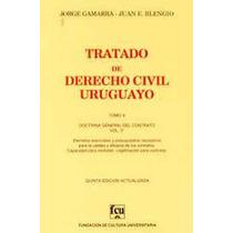 Tratado De Derecho Civil Uruguayo T 10 Gamarra
