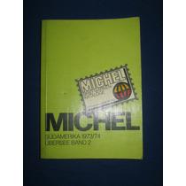 Catalogo De Sellos De Sudamerica Michel 73/74