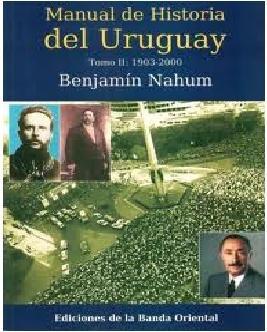 Historia Del Uruguay Tomo 1 - Benjamín Nahum