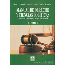 Manual De Derecho Y Ciencias Politicas. Tomo I - Latorres, L