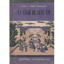 La Edad De Luis Xiv. Will Durant.
