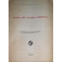 Artigas 250 Años - Exodo Del Pueblo Oriental Padrón Completo
