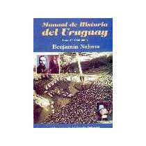 Historia Del Uruguay Tomo 2 - Benjamín Nahum