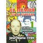 El Humor En La Escuela 1 - José María Firpo