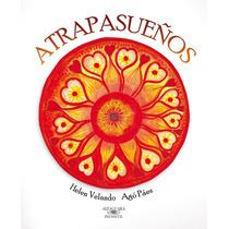 Atrapasueños - Helen Velando Y Agó Páez
