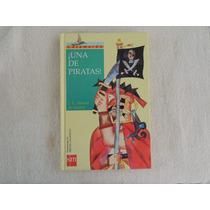 Libro Una De Piratas, J. L. Alonso De Santos, Catamarán