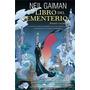 El Libro Del Cementerio (adaptación Gráfica) - Neil Gaiman