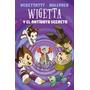 Wigetta Y El Antídoto Secreto / Vegeta777 (envíos)