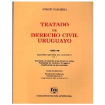 Gamarra 8 - El Contrato - Tratado De Derecho Civil Uruguayo
