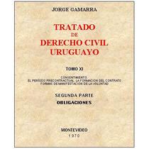 Gamarra 11 - Consentimiento. Tratado Derecho Civil Uruguayo