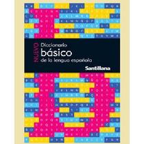 Nuevo Diccionario Básico De La Lengua Española Santillana