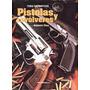 Libro Tiro Deportivo Pistolas Y Revolveres Octavio Diez