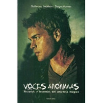 Voces Anónimas 3 - Guillermo Lockhart - Diego Moraes