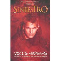Voces Anónimas - Siniestro - Guillermo Lockhart