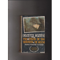 Violette Nozière Señorita De Dia Prostituta De.n(j.m.fitère)