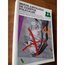 Breve Antologia Cuentos Policiales Doyle Walsh Cortazar